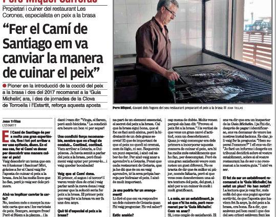 L'entrevista a Pere Miquel Carreras, propietari del restaurant Les Corones, especialitzat en peix a la brasa.